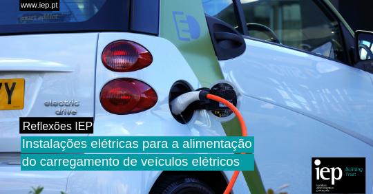 Instalações elétricas para a alimentação do carregamento de veículos elétricos