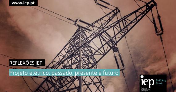 Projeto elétrico: passado, presente e futuro