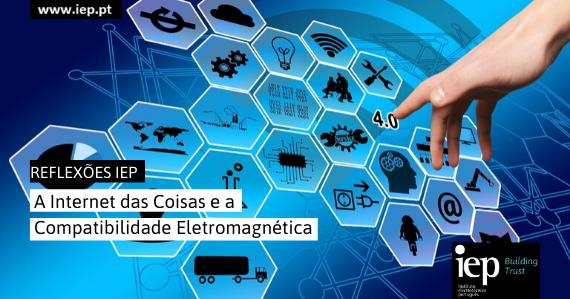 A internet da Coisas e a Compatibilidade Eletromagnética